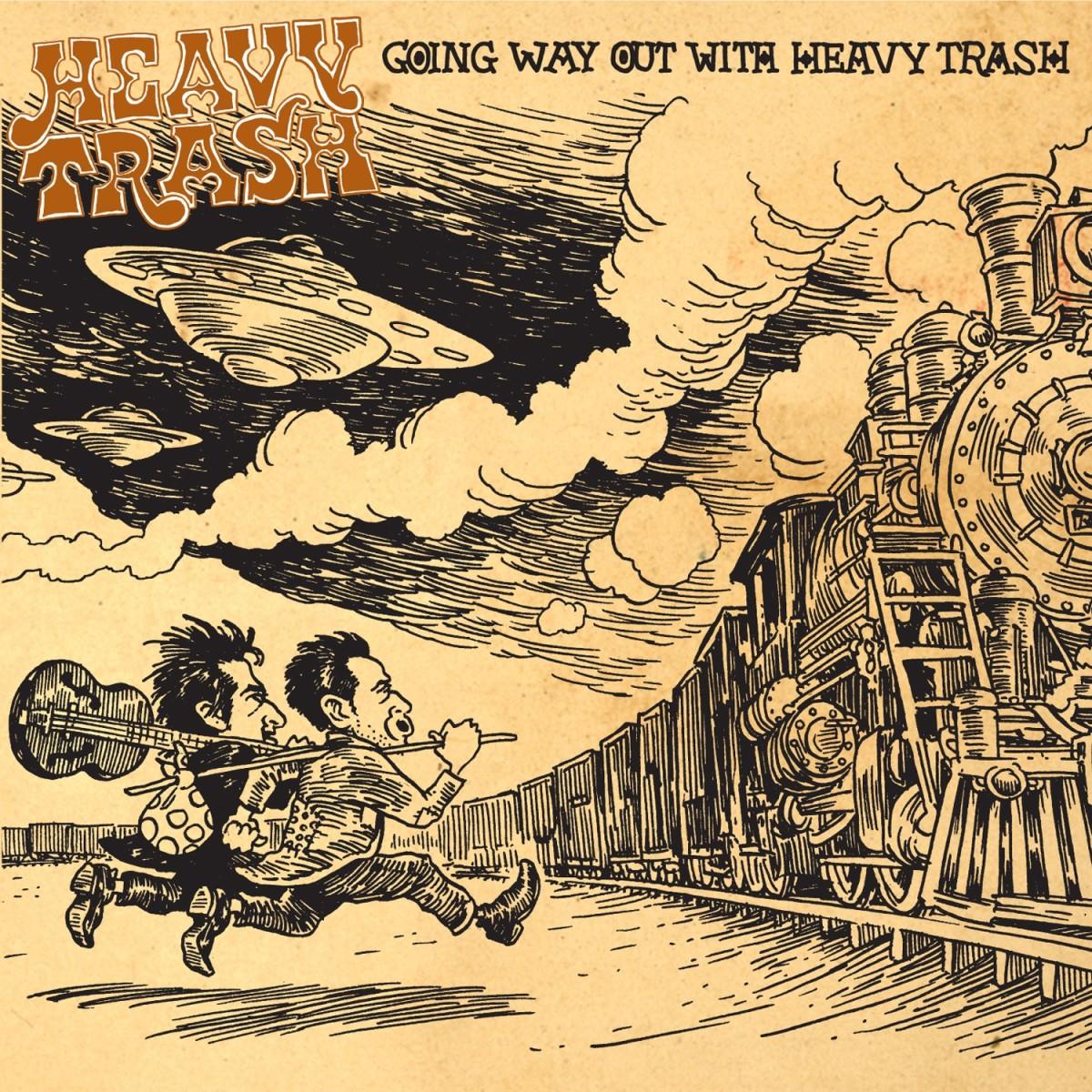 HeavyTrash_GoingWayOutWith_cover.jpg