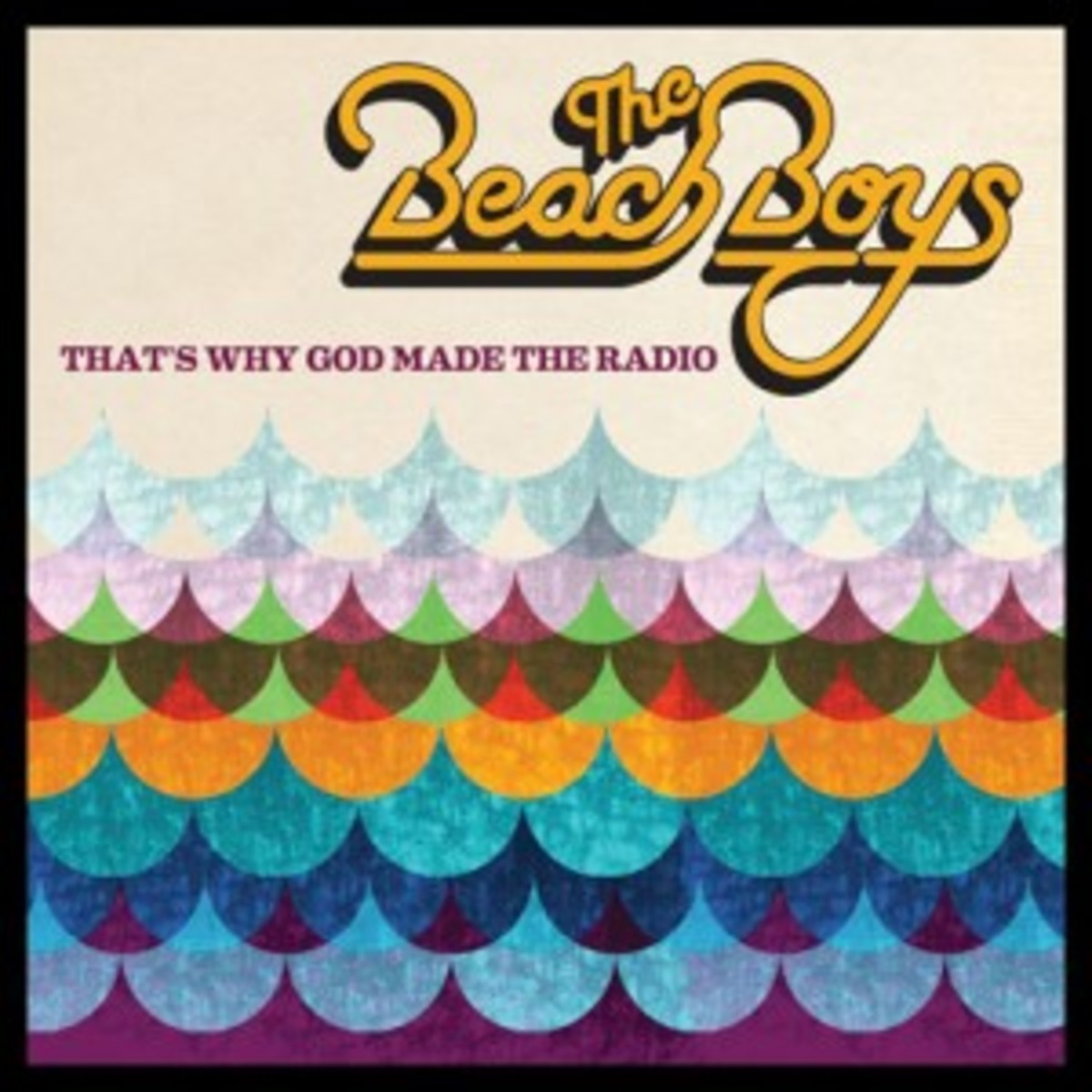 The Beach Boys - That's Why God Made The Radio - album cover