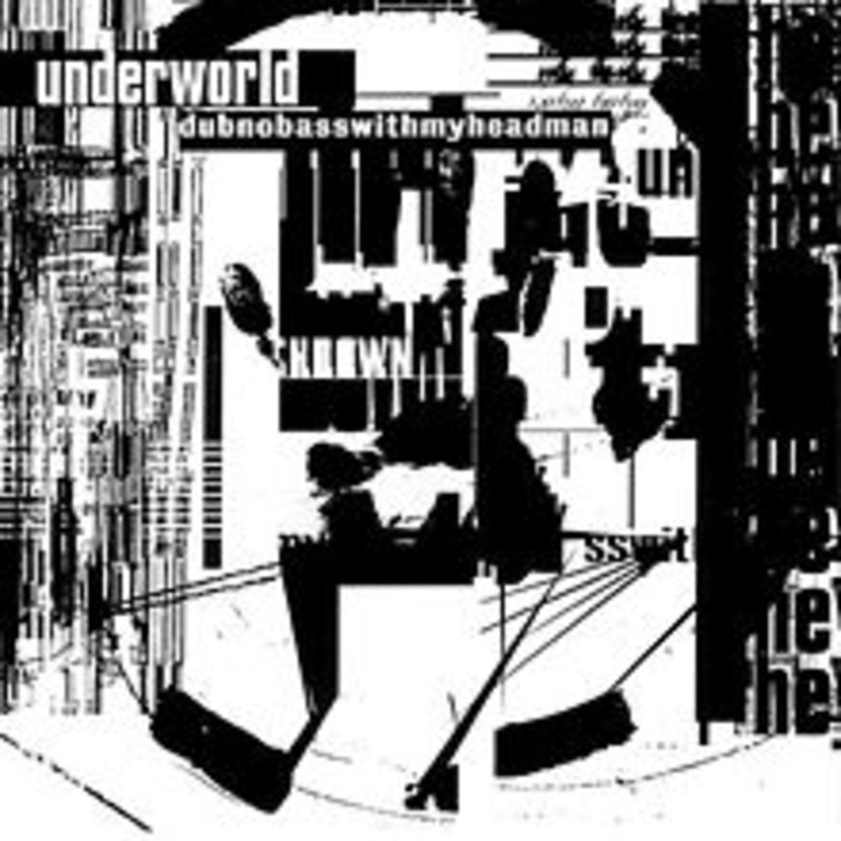 220px-Underworld.dubnobasswithmyheadman