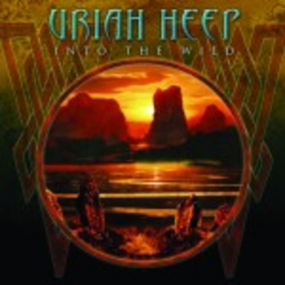 Uriah Heep Into The Wild