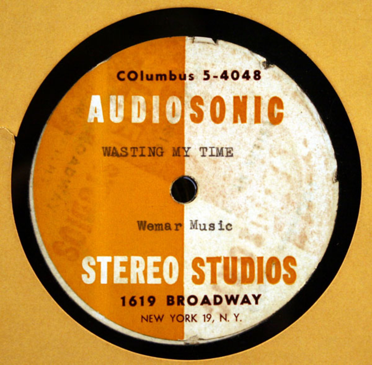 The song 'Wasting My Time' was pressed on a 10-inch acetate (78 RPM) and has aged reasonably well. Courtesy of Backstage Auctions