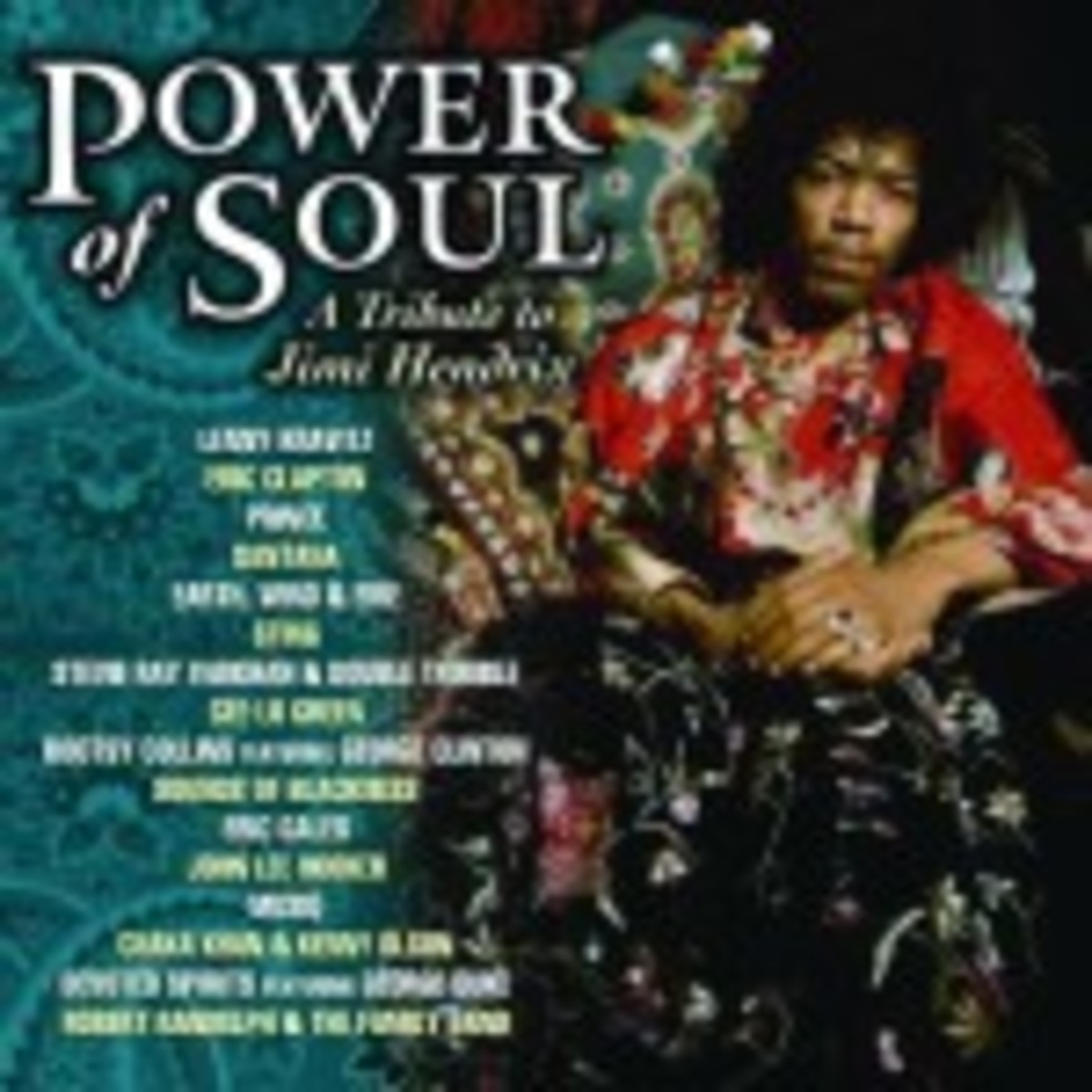 Power of Soul A Tribute to Jimi Hendrix