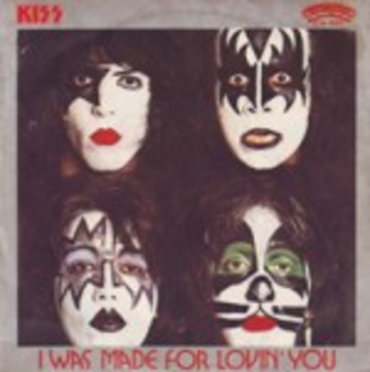 Kiss I Was Made For Lovin You