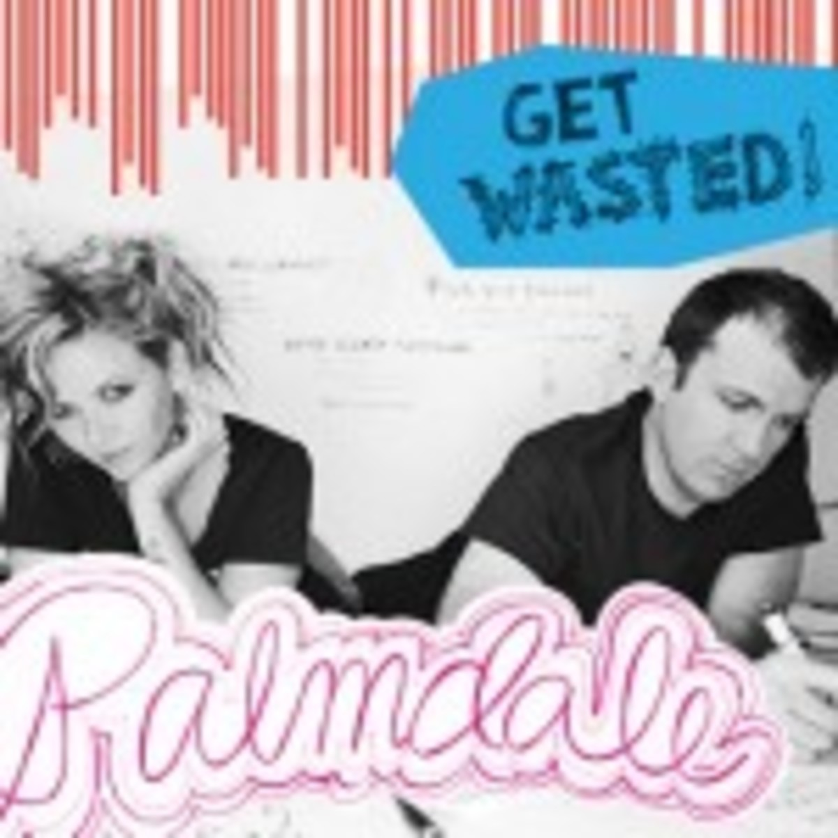 "Palmdale - ""Get Wasted!"""