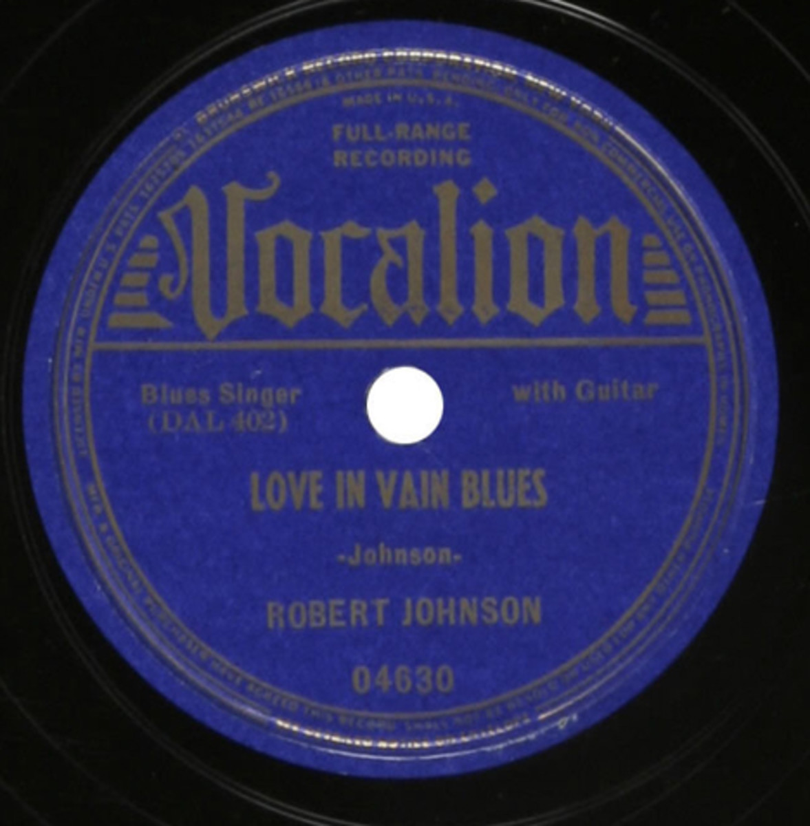 Robert Johnson Love In Vain Blues 78