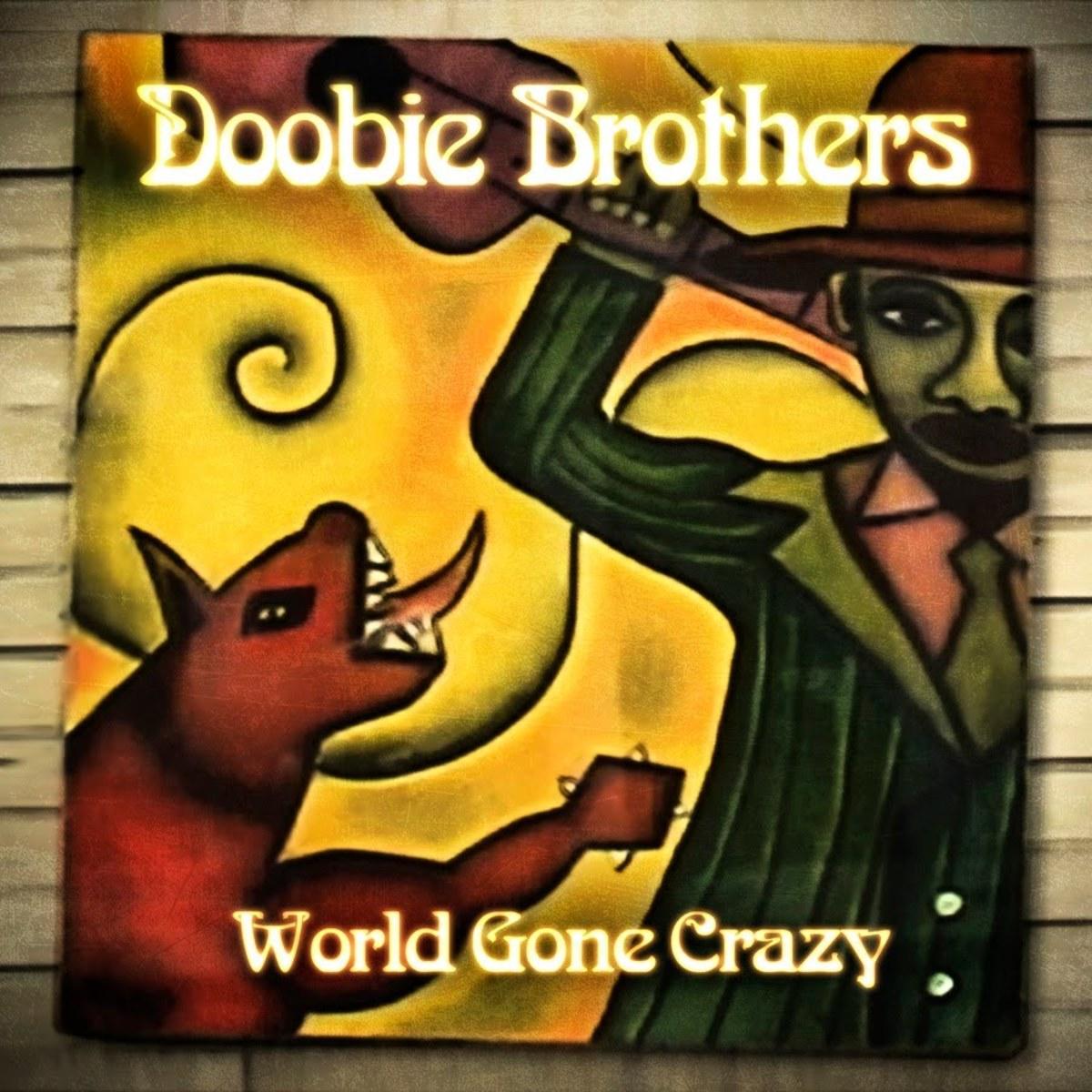 DoobieBrothers_WorldGoneCrazy