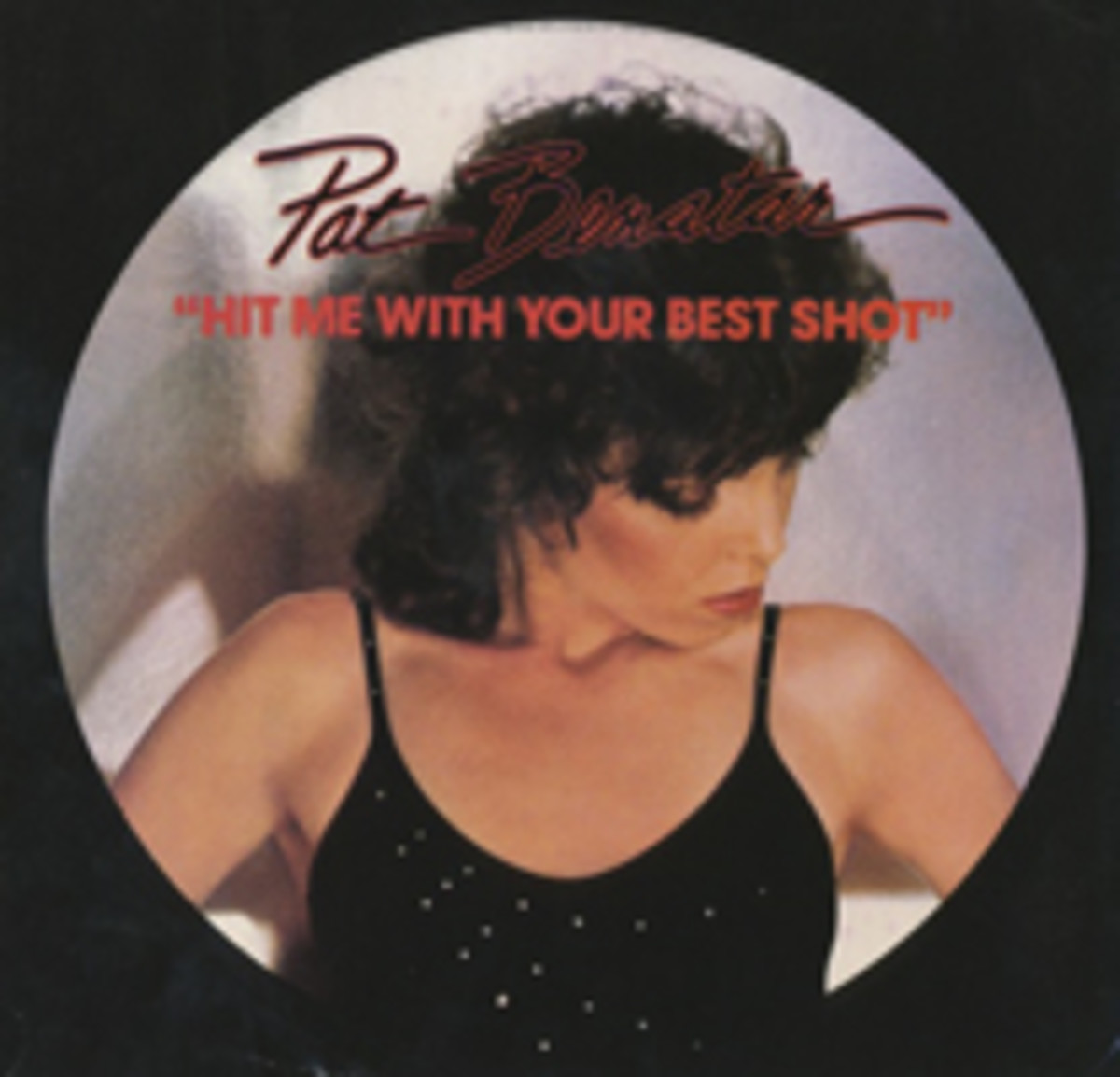 Pat Benatar Hit Me With Your Best Shot Picture Sleeve