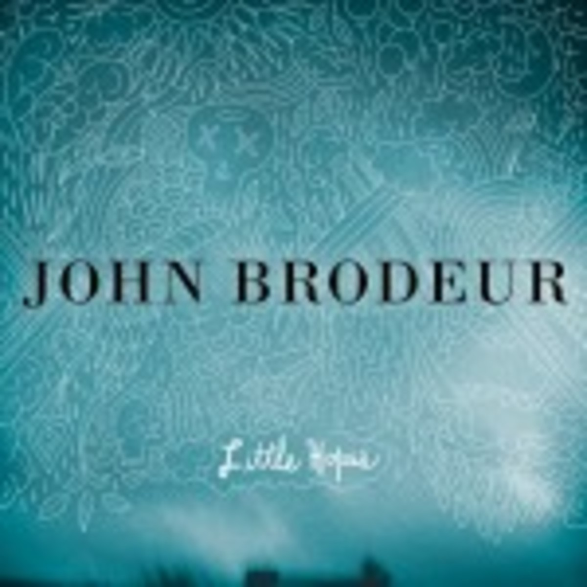10-16-Discs-John-Brodeur-Little-Hopes-1024x1024