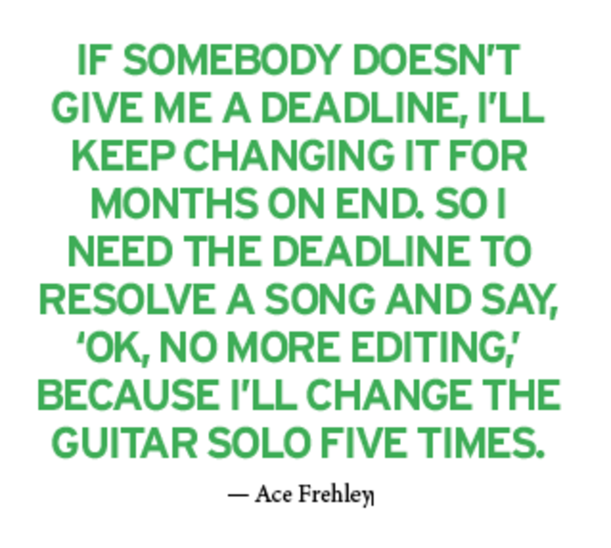 Ace Frehley KISS guitarist pull quote