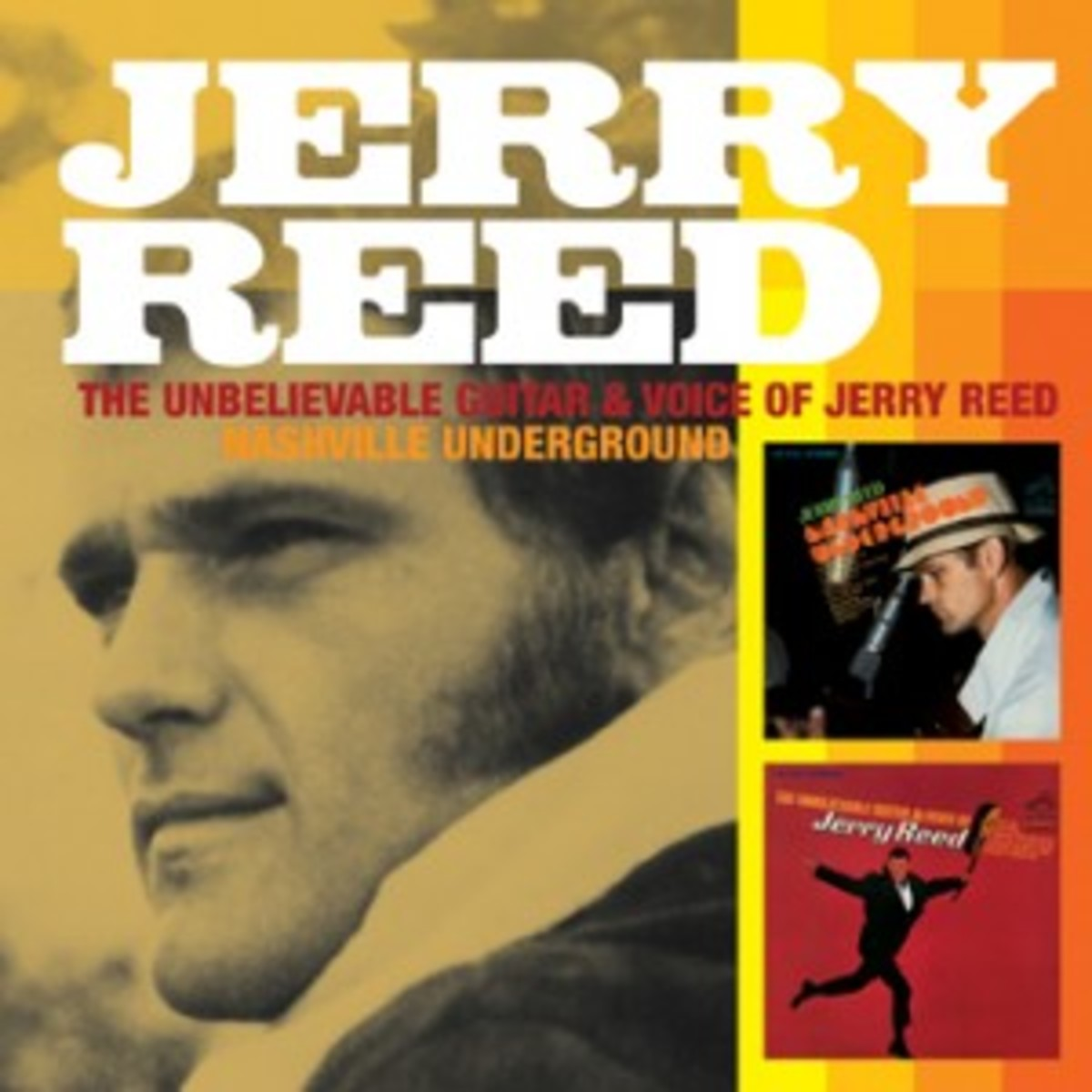 Nashville Underground and The Unbelievable Guitar and Voice of Jerry Reed
