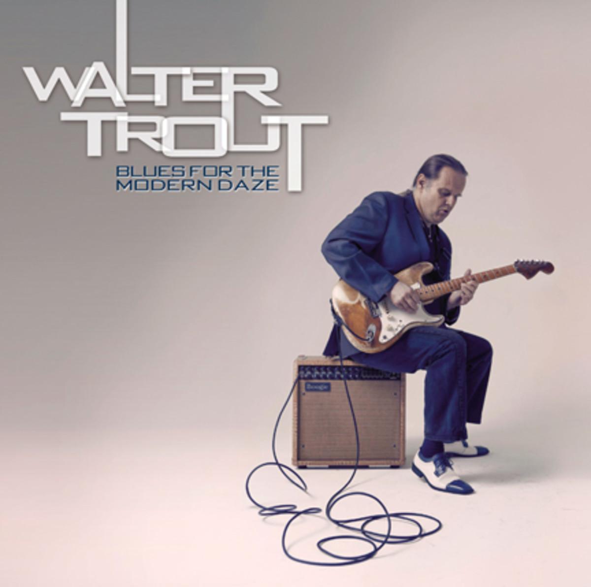 WalterTrout_BluesForTheModernDaze