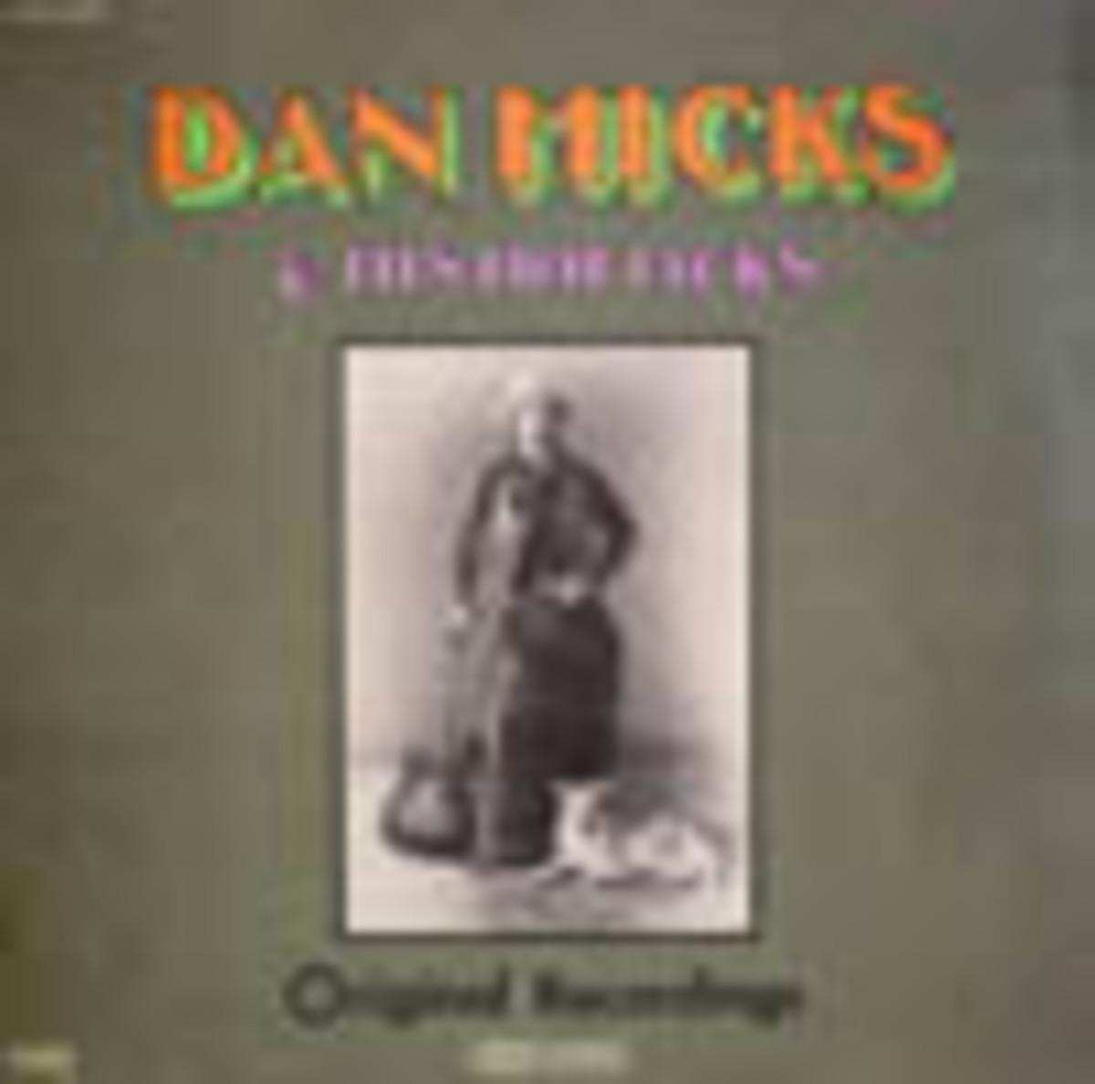 Dan Hick sand His Hot Licks Original Recordings