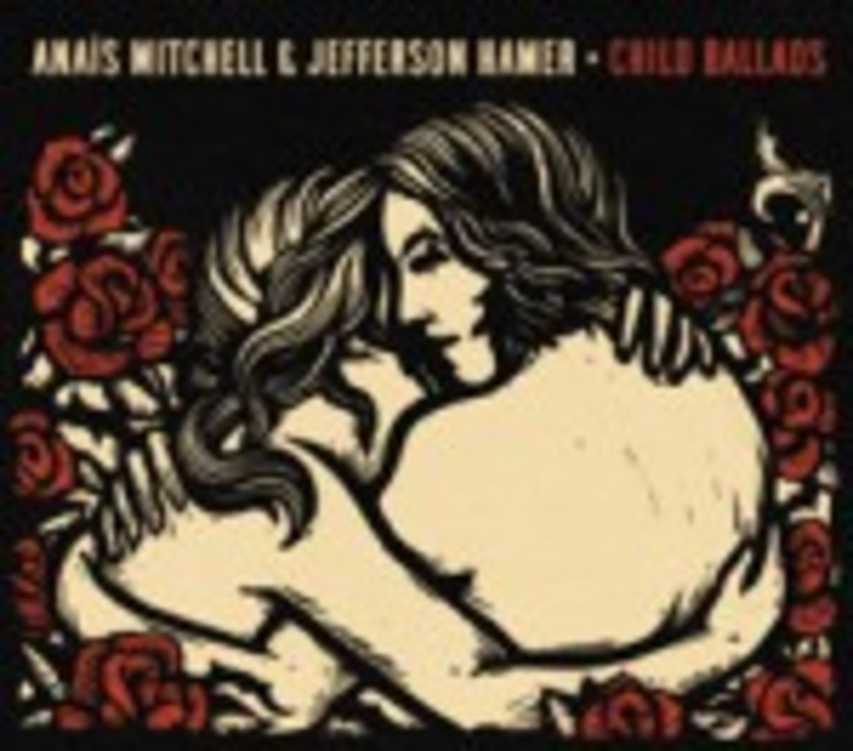 Anais Mitchell and Jefferson Hamer Child Ballads