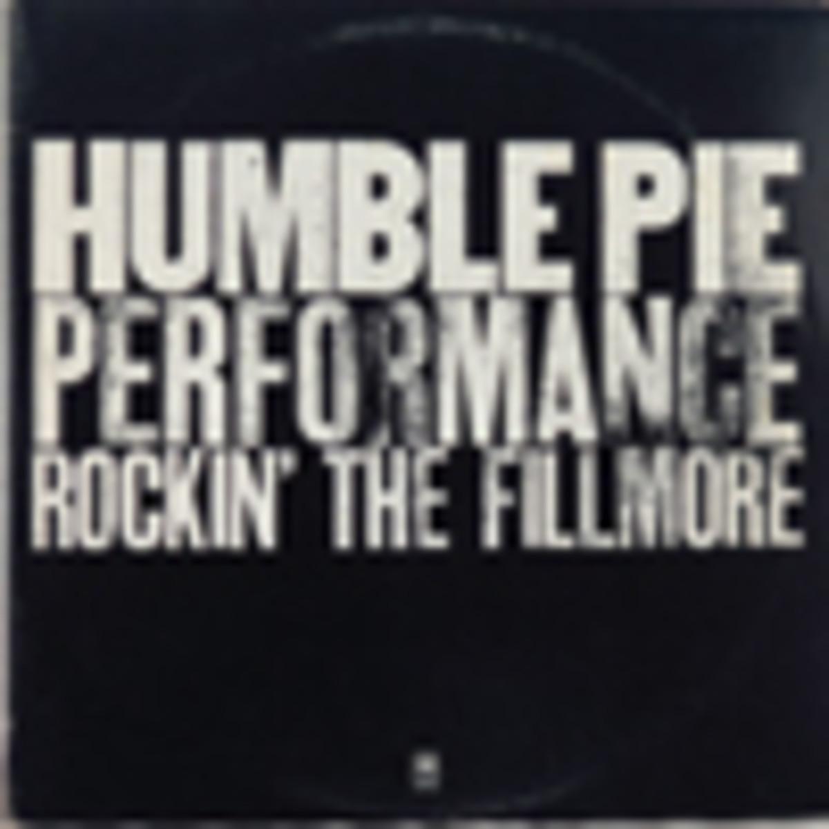 Humble Pie Rockin' The Fillmore