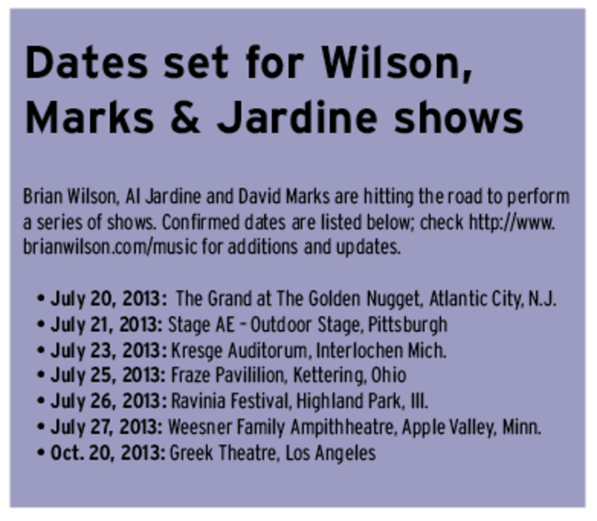 Brian Wilson David Marks and Al Jardine 2013 tour dates