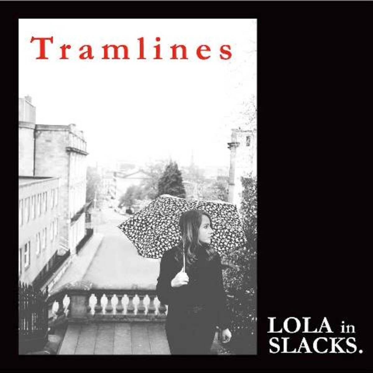 "Lola in Slacks' debut single, ""Tramlines,"" has been receiving comparisons to the Velvet Underground and Marianne Faithfull in the Scottish music press."