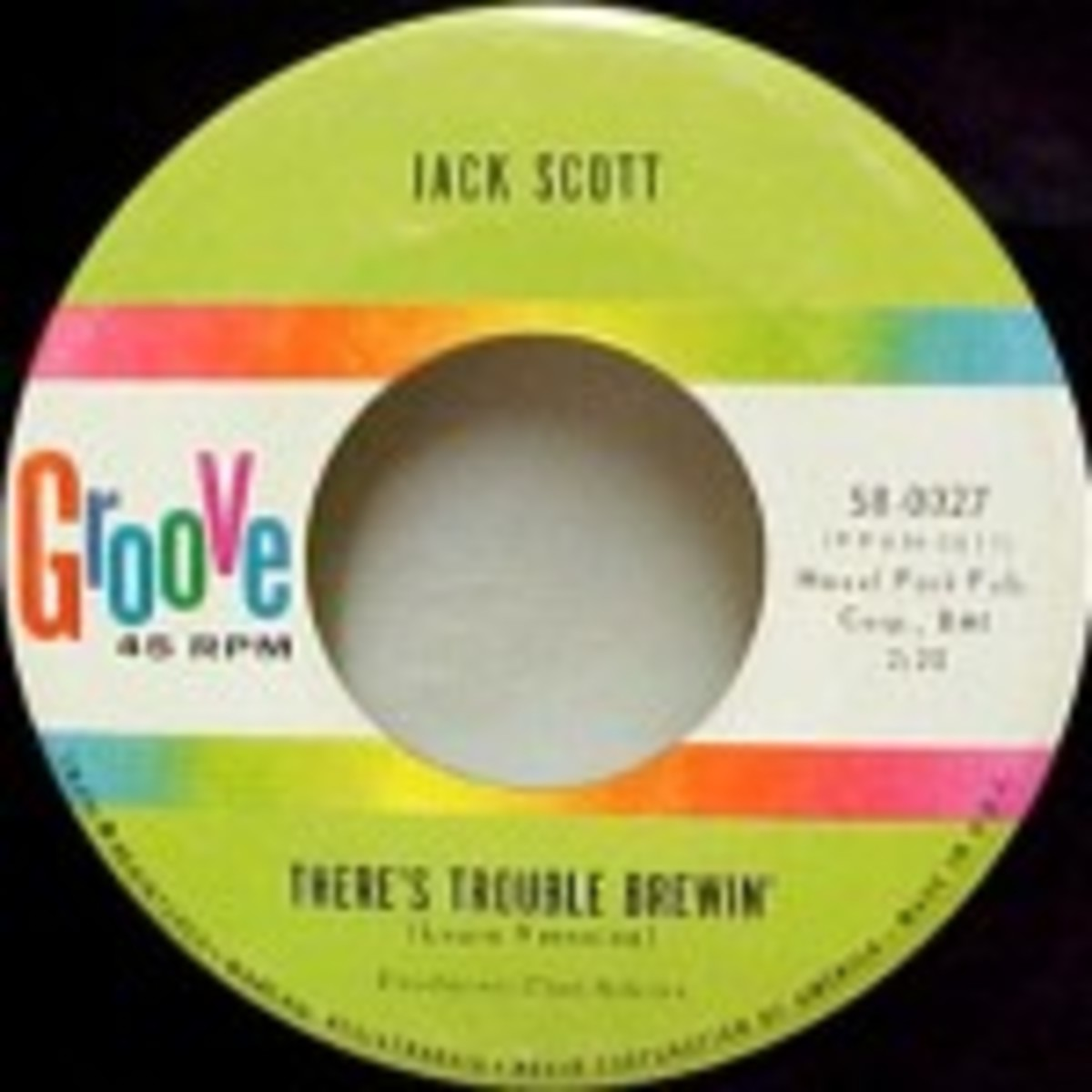 Jack Scott There's Trouble Brewing
