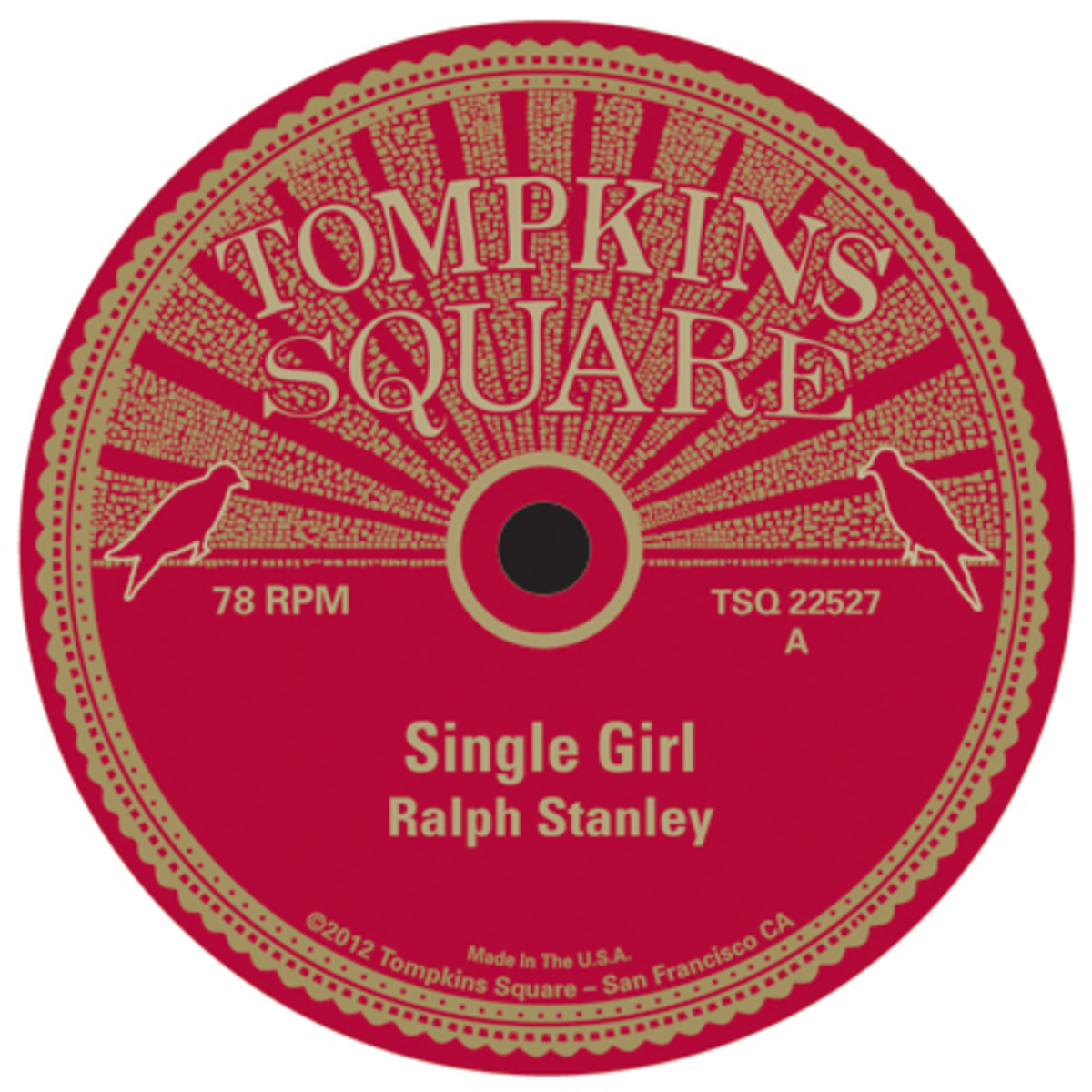 Ralph Stanley Single Girl 78 on Tompkins Square label