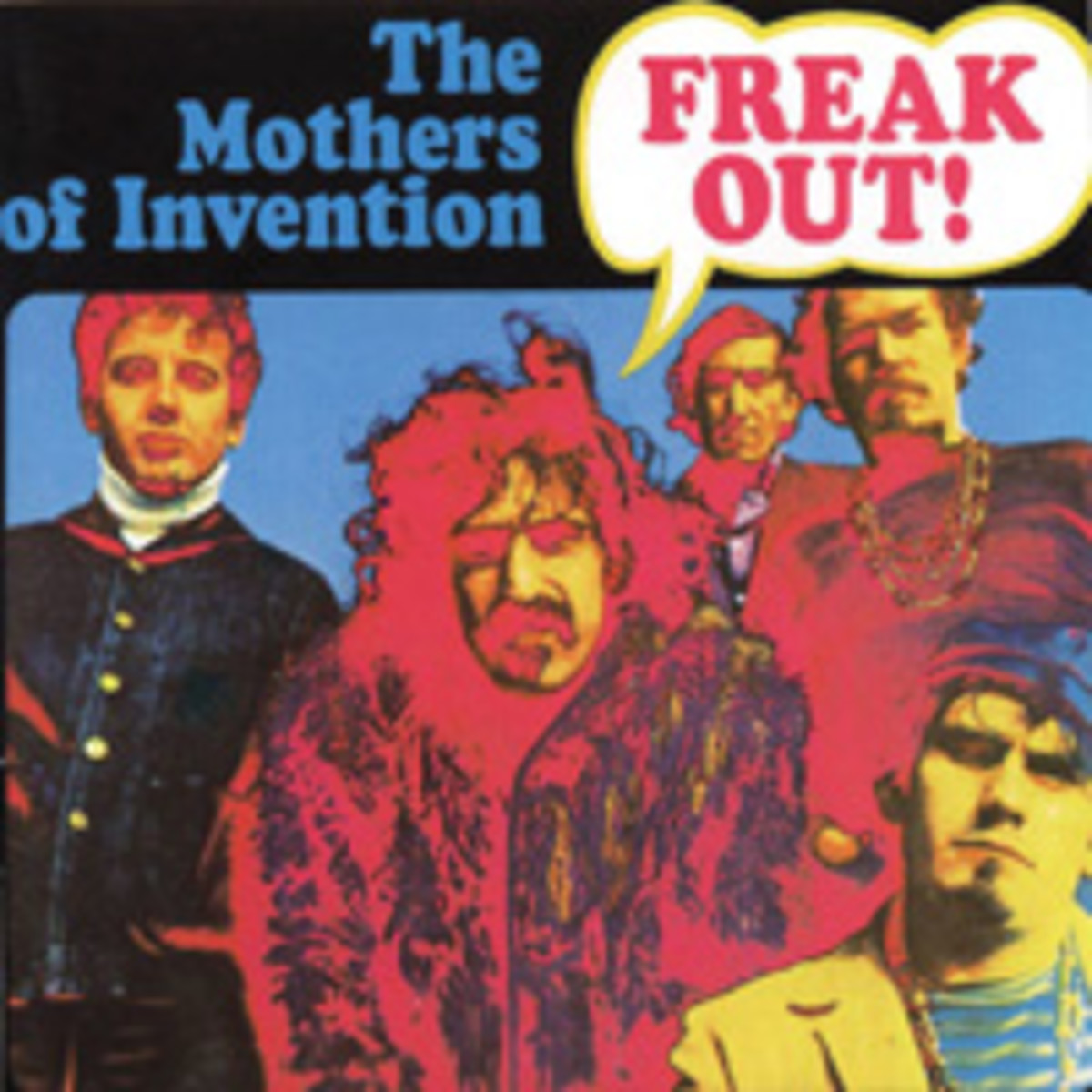 Frank Zappa and The Mothers of Invention Freak Out