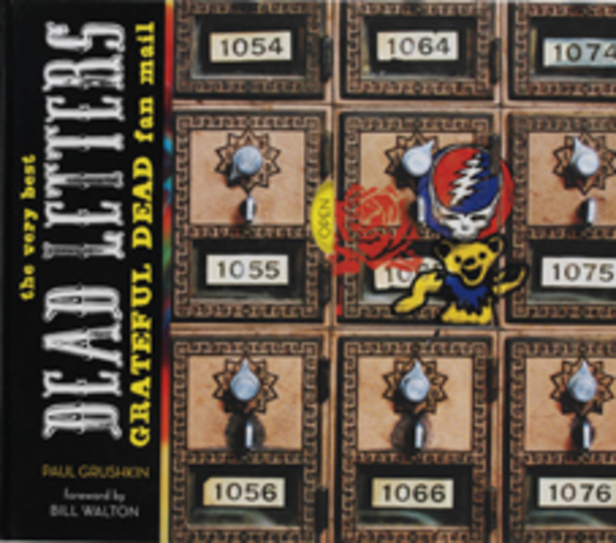 Dead Letters: The Very Best of The Grateful Dead Fan Mail by Paul Grushkin