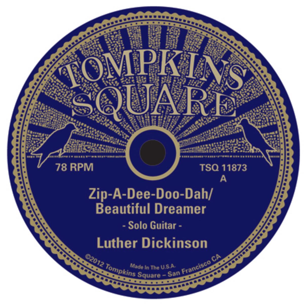 Luther Dickinson Zip A Dee Doo Dah