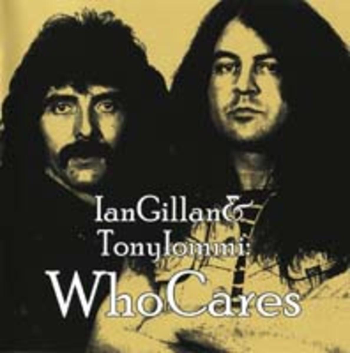 Tony Iommi and Ian Gillan Who Cares