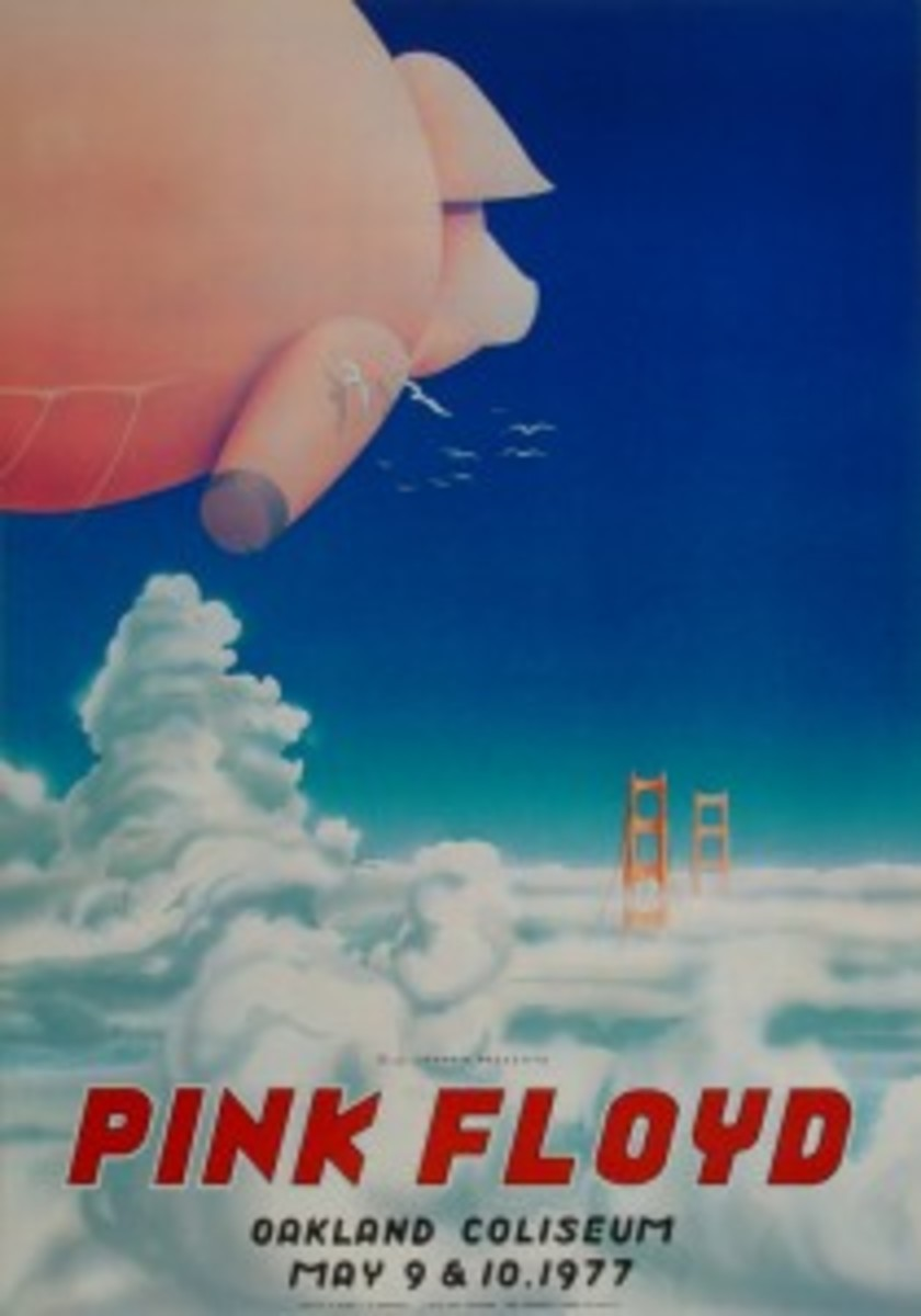 "When Pigs Fly: This poster was designed by artist Randy Tuten for Pink Floyd's May 9-10 shows in 1977 on their In the Flesh tour. The tour was to promote their album ""Animals,"" which included an inflatable pig on the album cover. The band actually flew a massive pig outside some of the venues on the tour. At Wolfgang's Vault, 1st printing posters are $725, and 2nd printing posters are $48. Courtesy of Wolfgang's Vault."