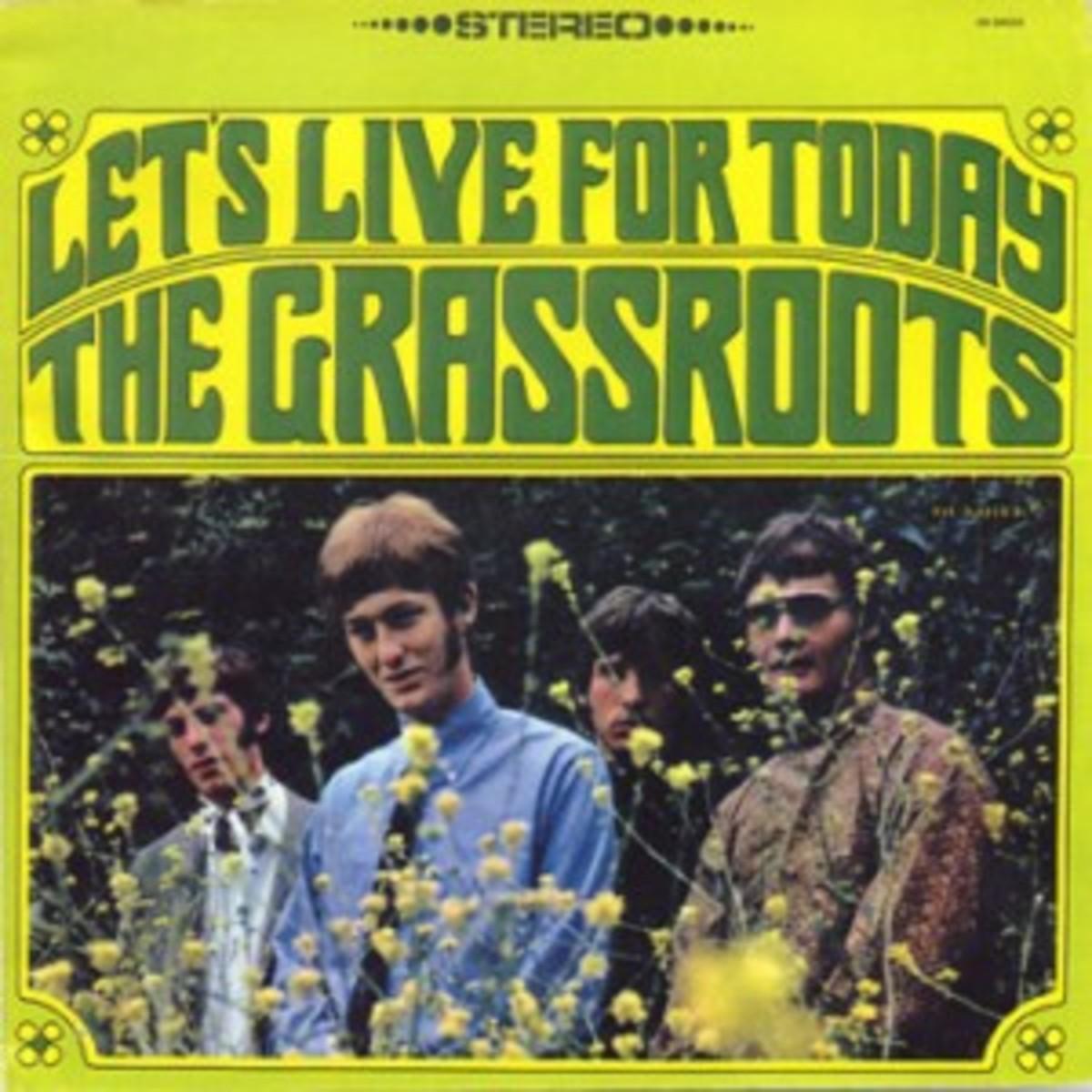GrassRoots_LetsLiveForToday