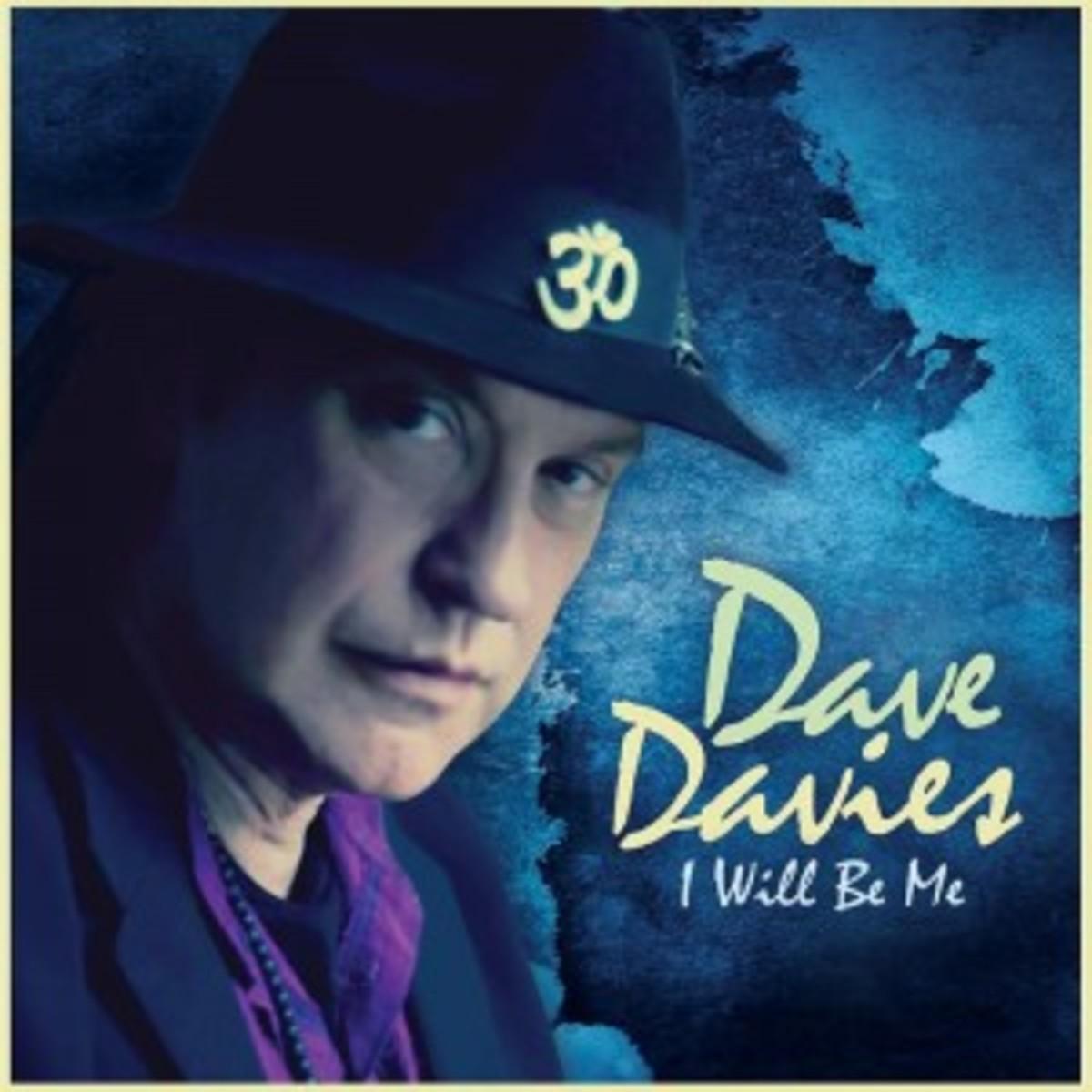 Dave Davies I Will Be Me