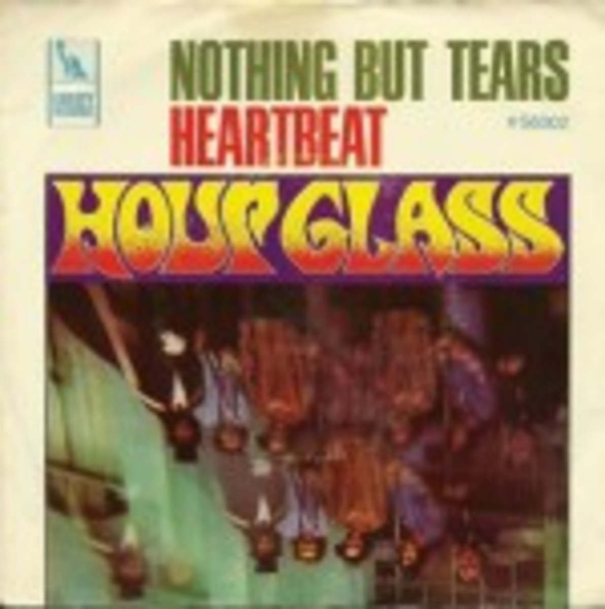 Hour Glass Nothing But Tears Heartbeat picture sleeve