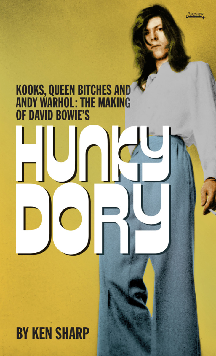 David Bowie Hunky Dory book by Ken Sharp