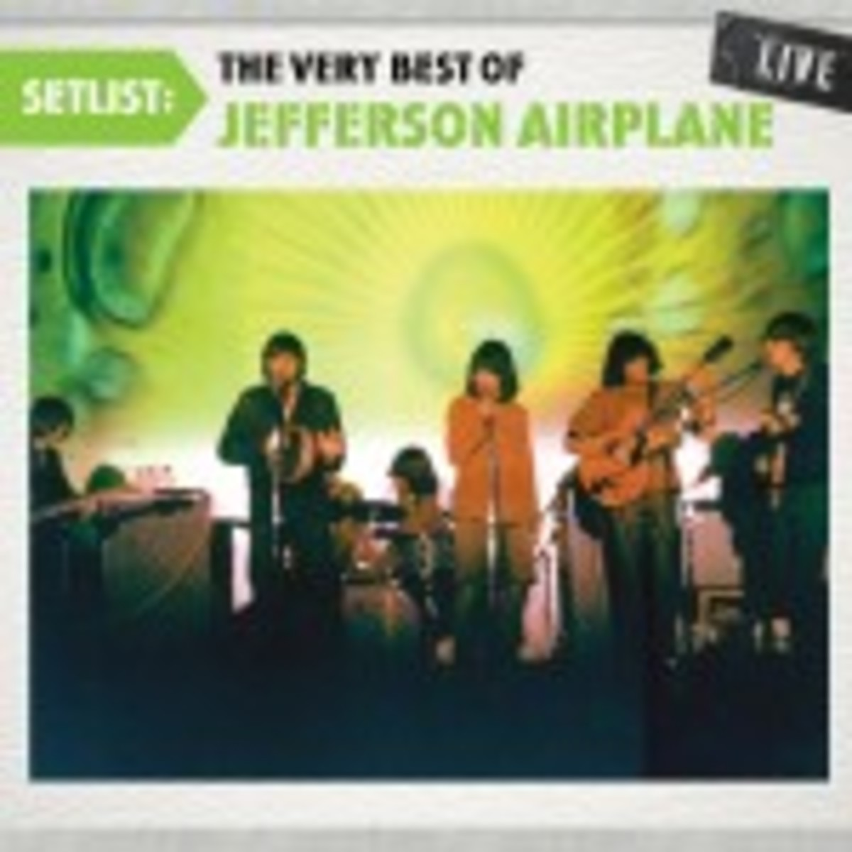 """Setlist: The Very Best of Jefferson Airplane Live"" is due July 13. (SONY)"