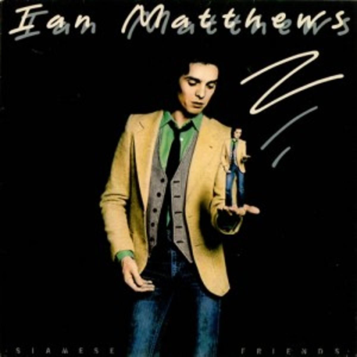 Ian-Matthews-Siamese-Friends-512906