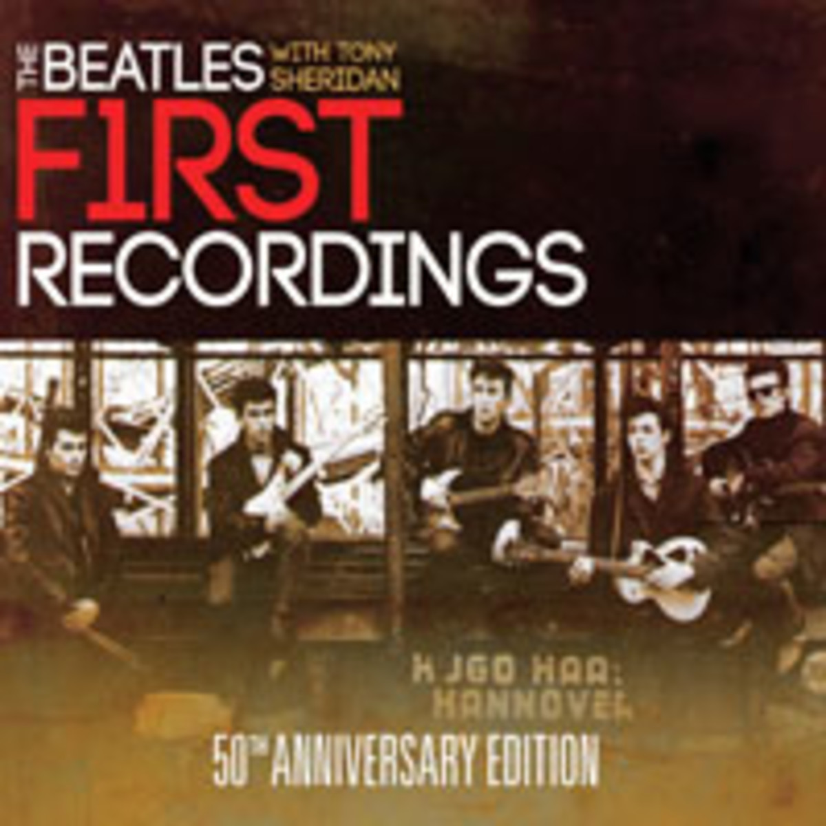 The Beatles First Recordings Beatles With Tony Sheridan