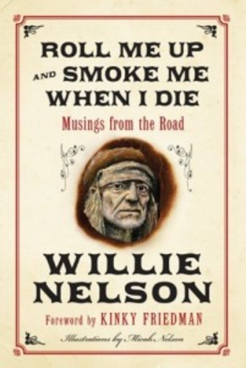 Willie Nelson Rolle Me Up And Smoke Me When I Die