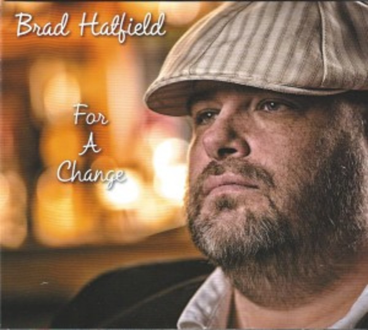 Brad Hatfield - For A Change (Cover)
