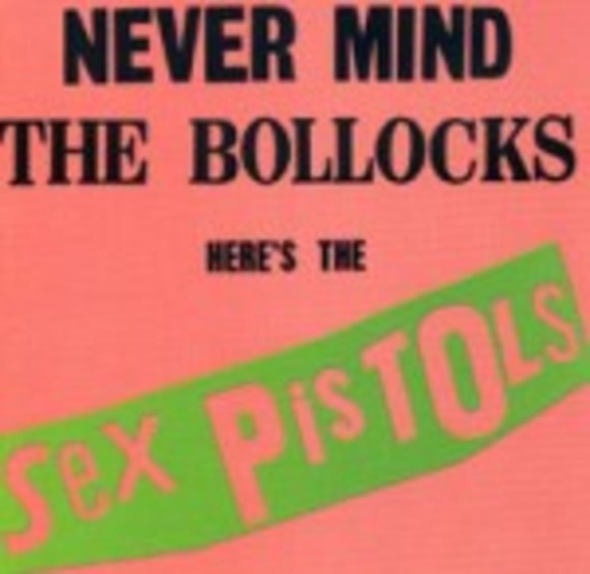 The Sex Pistols Never Mind The Bollocks Here's The Sex Pistols