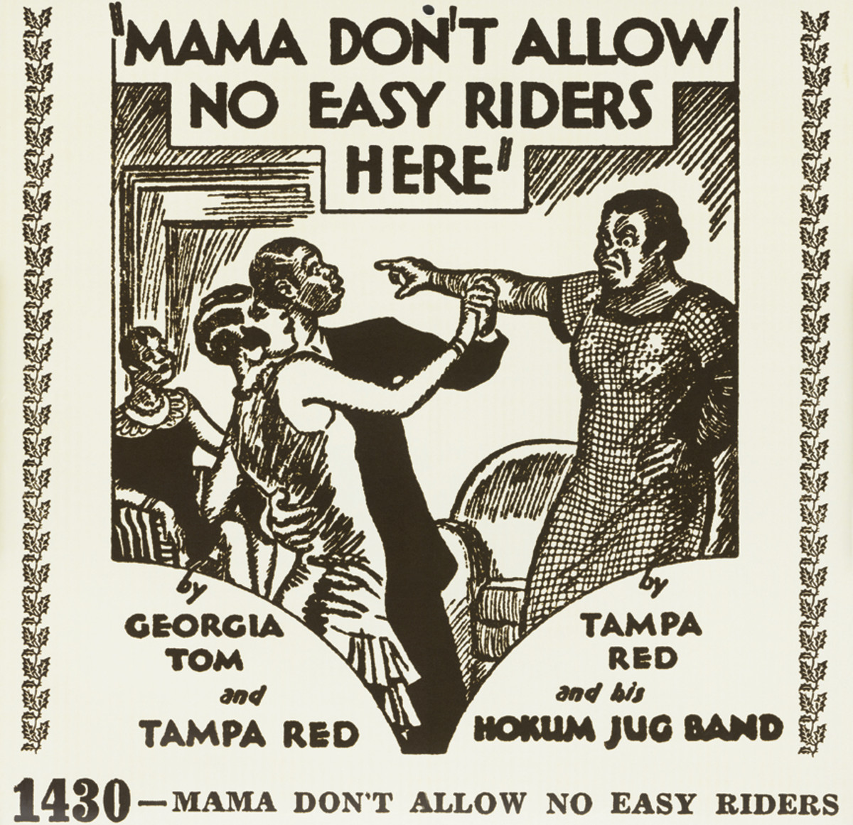 Georgia Tom and Tampa Red Mama Don't Allow No Easy Riders Here