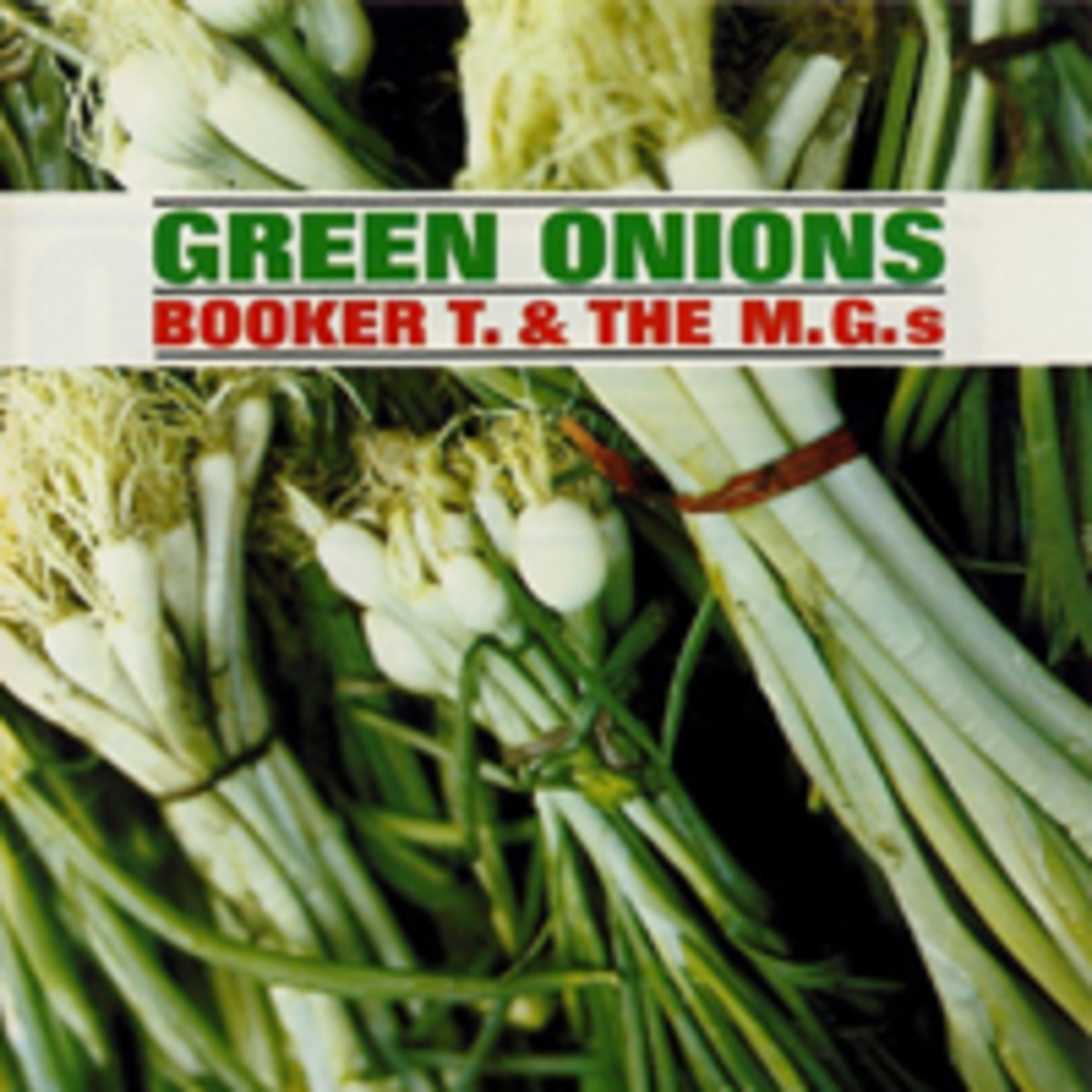 Booker T and the MG's Green Onions album