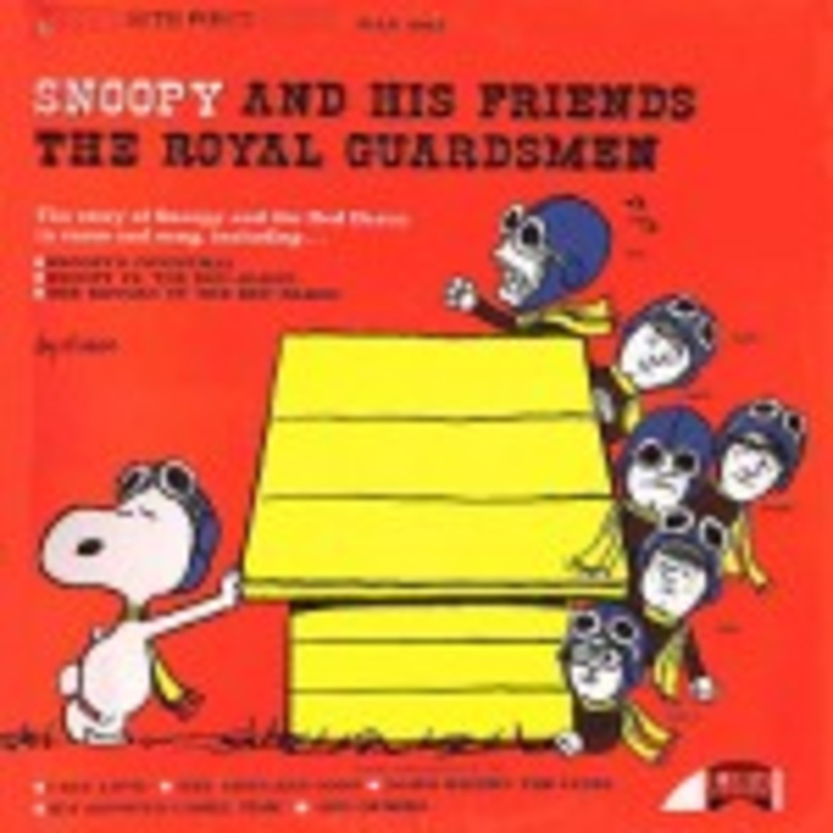 The Royal Guardsmen Snoopy and His Friends