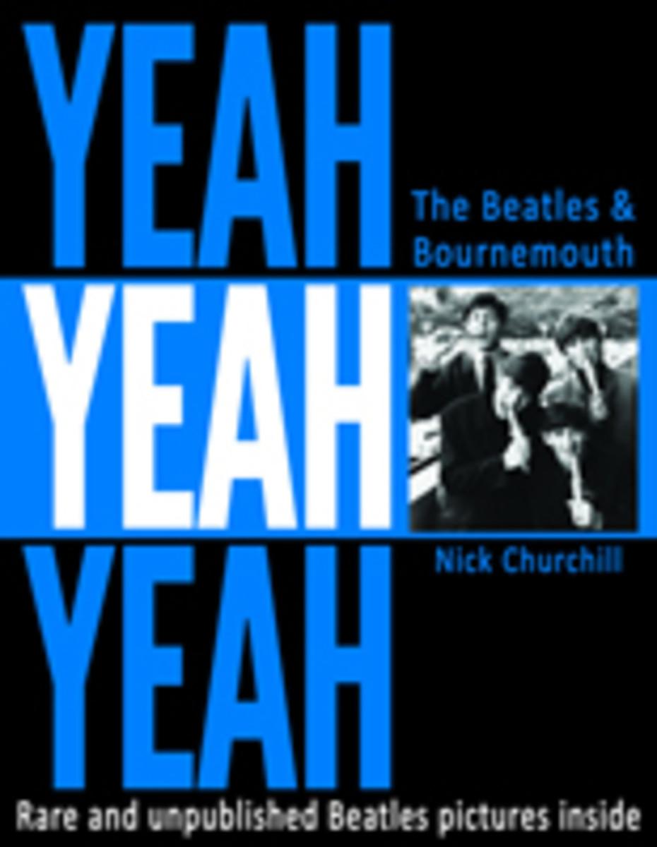 Yeah Yeah Yeah The Beatles At Bournemouth