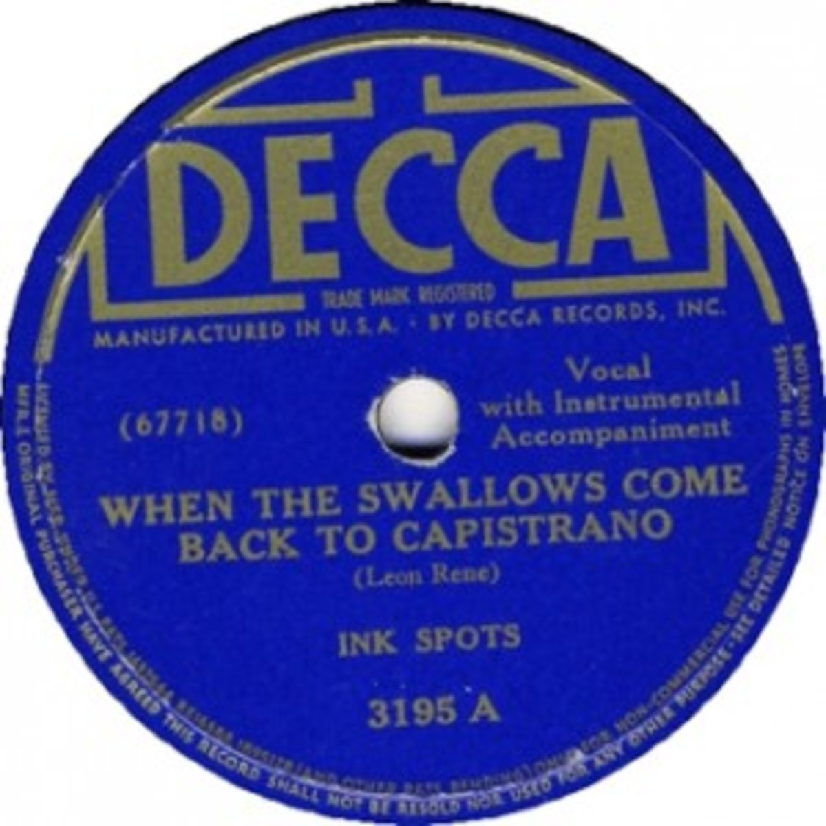 The Ink Spots When The Swallows Come Back to Capistrano