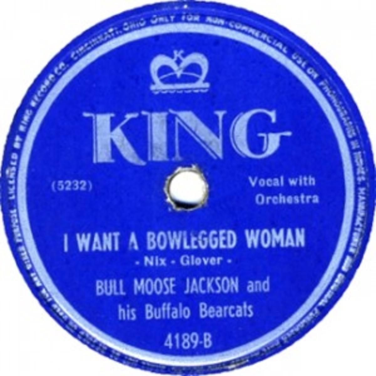 Bull Moose Jackson I Want A Bowlegged Woman