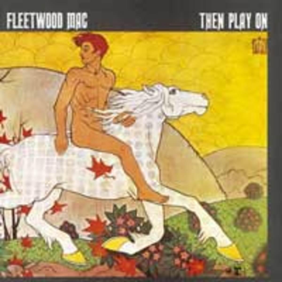 FleetwoodMac_ThenPlayOn