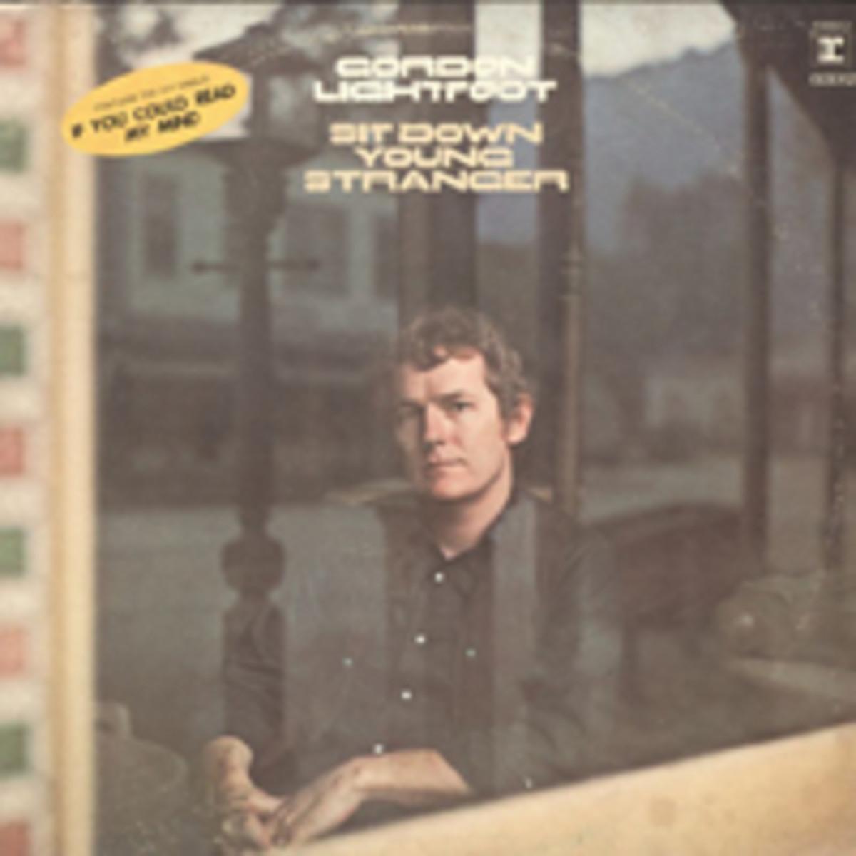 Gordon LIghtfoot Sit Down Young Stranger