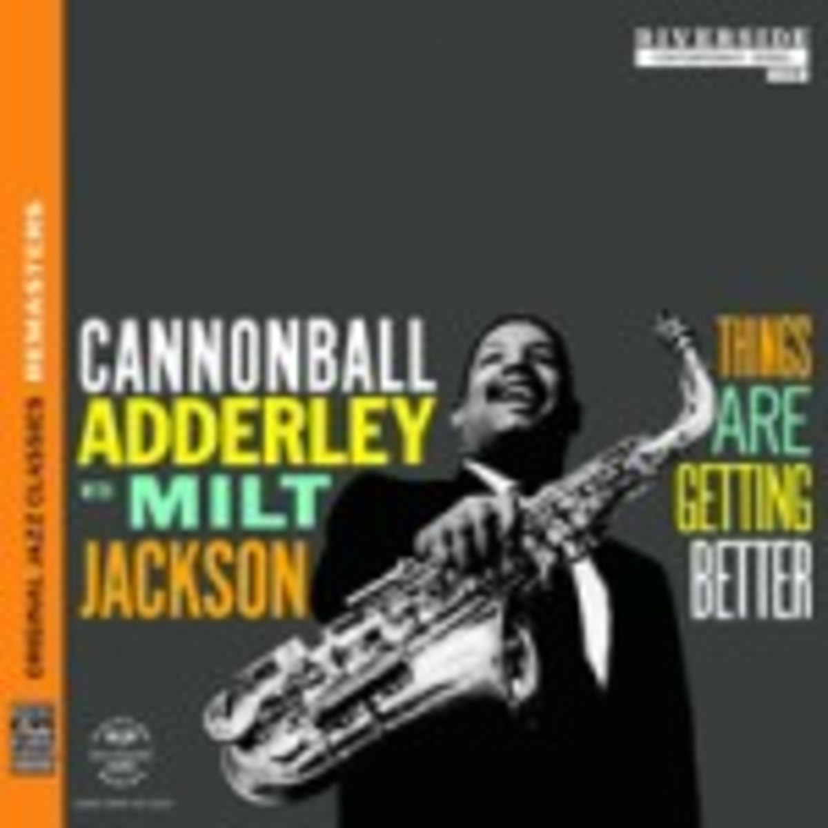 Cannonball Adderley with Milt Jackson things Are Getting Better