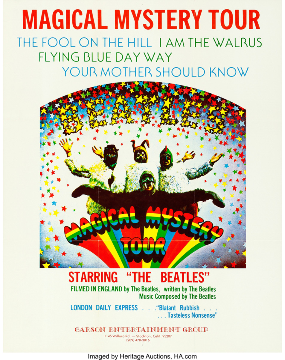 """In the mid-'70s, the Magical Mystery Tour film did become quite a success on the American midnight movie and college circuit, from where this poster hails. This college poster (23"""" x 29"""") sold for $1,015.75 at Heritage Auctions in November 2017."""