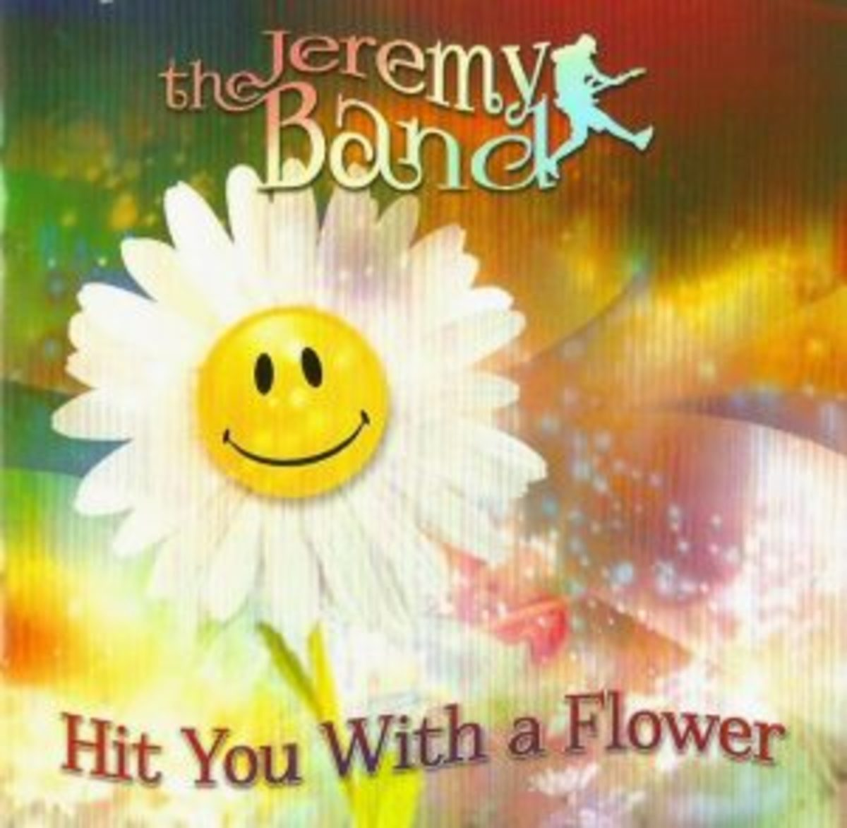 JEREMY HIT YOU FLOWER