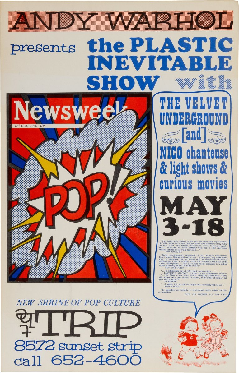 """Velvet Underground And Nico Concert Poster """"Andy Warhol Presents The Plastic Inevitable Show"""" (1966), Rare. Window card silkscreen on card stock advertising a series of shows at """"New Shrine Of Pop Culture, The Trip, 8752 Sunset Strip, Los Angeles, May 3-18"""". The poster features a reproduction of artwork by Roy Lichtenstein as illustrated on the front cover of Newsweek magazine, dated April 25, 1966. The poster also shows a depiction of Warhol's Campbell Soup Kids to the lower right corner. Measures 14"""" x 22"""". In Near Mint Minus condition, with some minor toning to white areas and minor ink streaks to the Lichtenstein artwork, probably originating from the time of printing. Image courtesy of Heritage Auctions."""