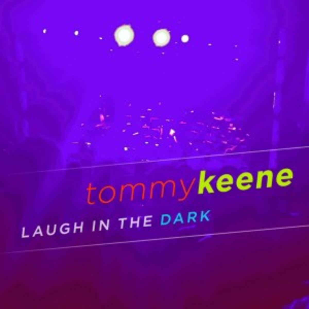 tommy-keene-laugh-in-the-dark